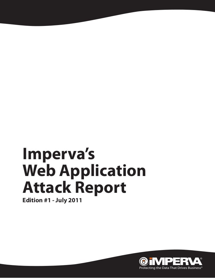 White Paper   Imperva's   Web Application   Attack Report   Edition #1 - July 2011