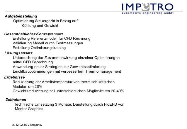 Aufgabenstellung    Optimierung Steuergerät in Bezug auf        Kühlung und GewichtGesamtheitlicher Konzeptansatz    Erste...