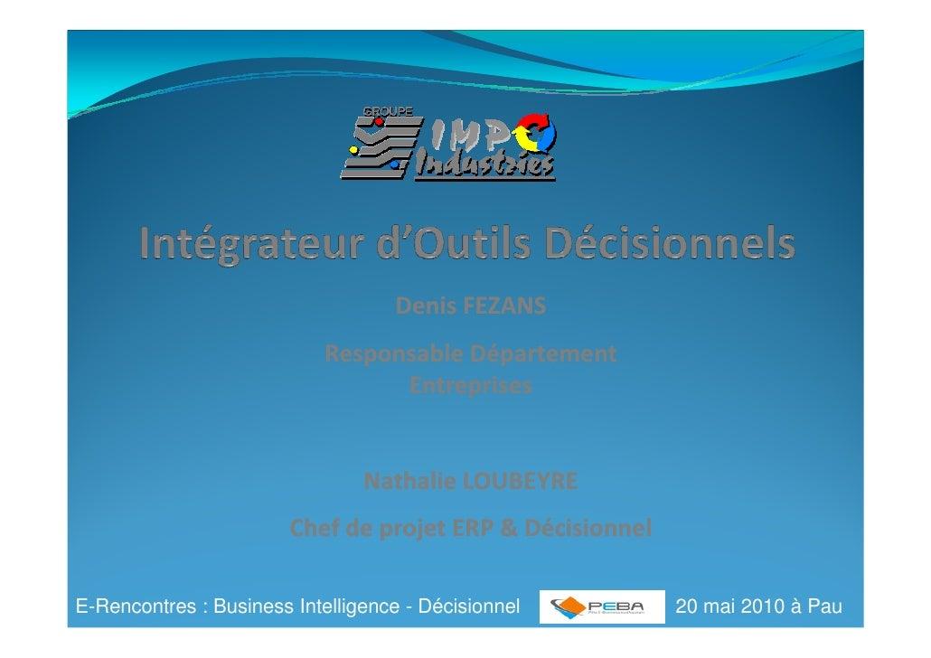 Denis FEZANS                             Responsable Département                                   Entreprises            ...