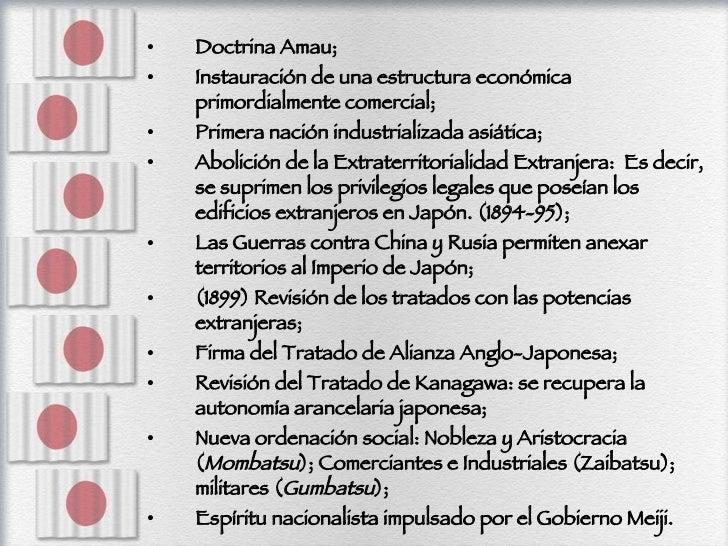 <ul><li>Doctrina Amau; </li></ul><ul><li>Instauración de una estructura económica primordialmente comercial; </li></ul><ul...