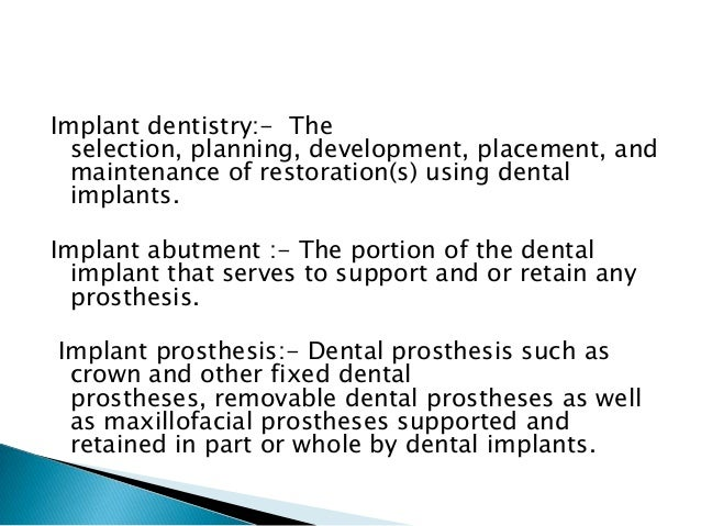 1.Based on implant design 2.Based on attachment mechanism 3.Based on macroscopic body design 4.Based on the surface of the...