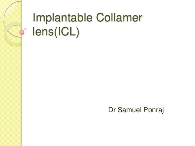 Implantable Collamer lens(ICL)  Dr Samuel Ponraj