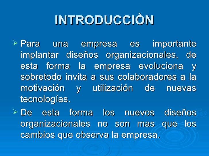 Implantación de nuevos diseños organizacionales Slide 2