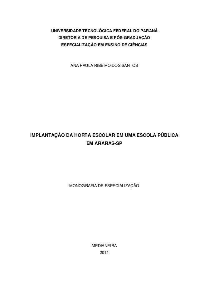 UNIVERSIDADE TECNOLÓGICA FEDERAL DO PARANÁ DIRETORIA DE PESQUISA E PÓS-GRADUAÇÃO ESPECIALIZAÇÃO EM ENSINO DE CIÊNCIAS ANA ...