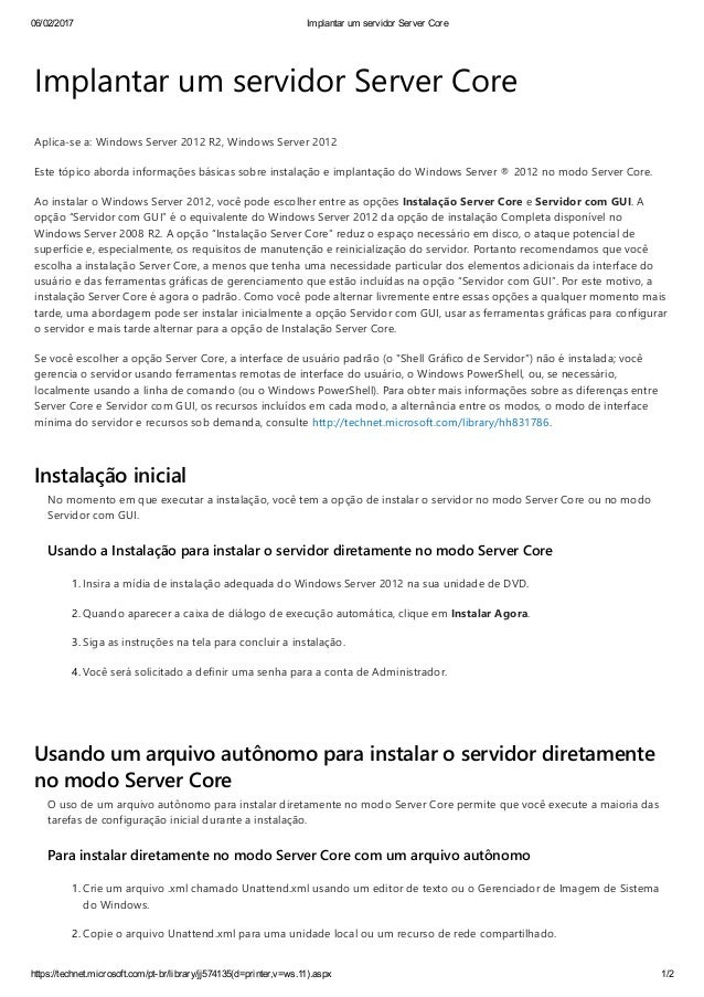 06/02/2017 Implantar um servidor Server Core https://technet.microsoft.com/pt­br/library/jj574135(d=printer,v=ws.11).aspx ...