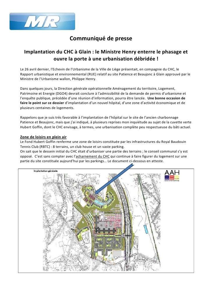 Communiqué de presse  Implantation du CHC à Glain : le Ministre Henry enterre le phasage et              ouvre la porte à ...