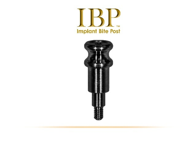 Implant bite post