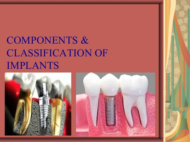 Implant classification Slide 3