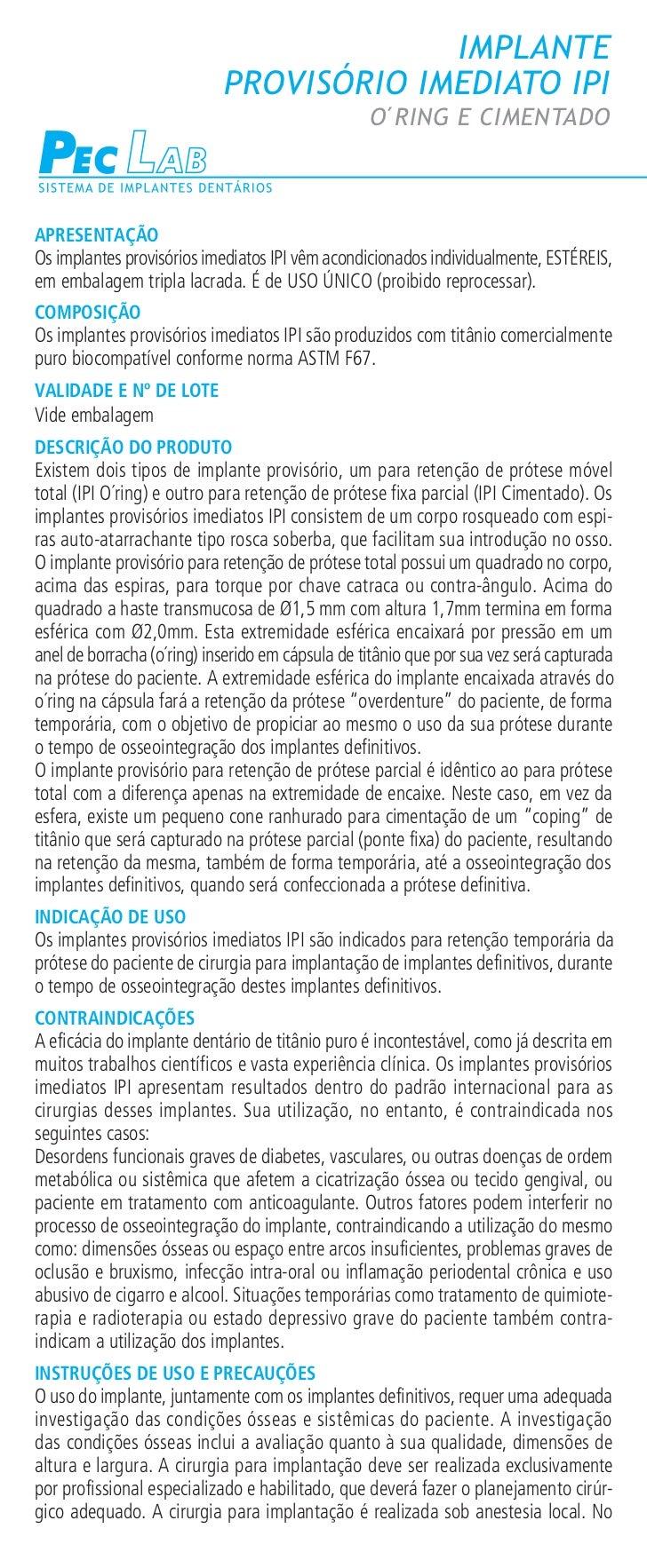 IMPLANTE                            PROVISÓRIO IMEDIATO IPI                                                  O´RING E CIME...