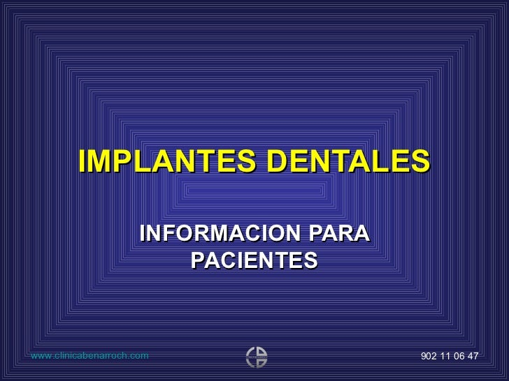 IMPLANTES DENTALES INFORMACION PARA PACIENTES