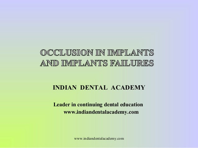 Implant occlusion and failures./ stomatology and dentistry