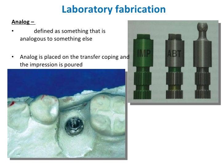 Laboratory fabrication <ul><li>Analog –  </li></ul><ul><li>defined as something that is analogous to something else </li><...