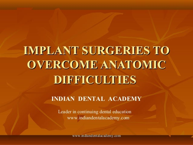 Implant surgeries to overcome anatomic difficulties / implant dentistry course/ implant dentistry course