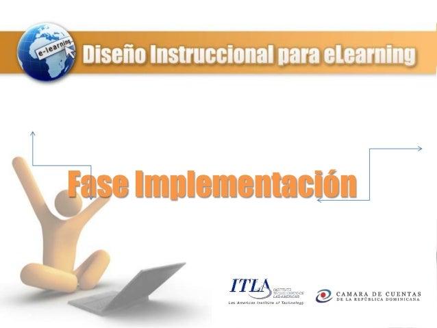 Fase Implementación