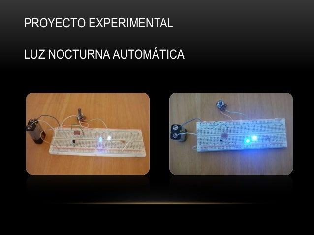 PROYECTO EXPERIMENTALLUZ NOCTURNA AUTOMÁTICA