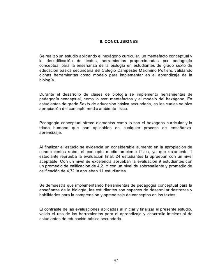 9. CONCLUSIONES   Se realizo un estudio aplicando el hexágono curricular, un mentefacto conceptual y la decodificación de ...