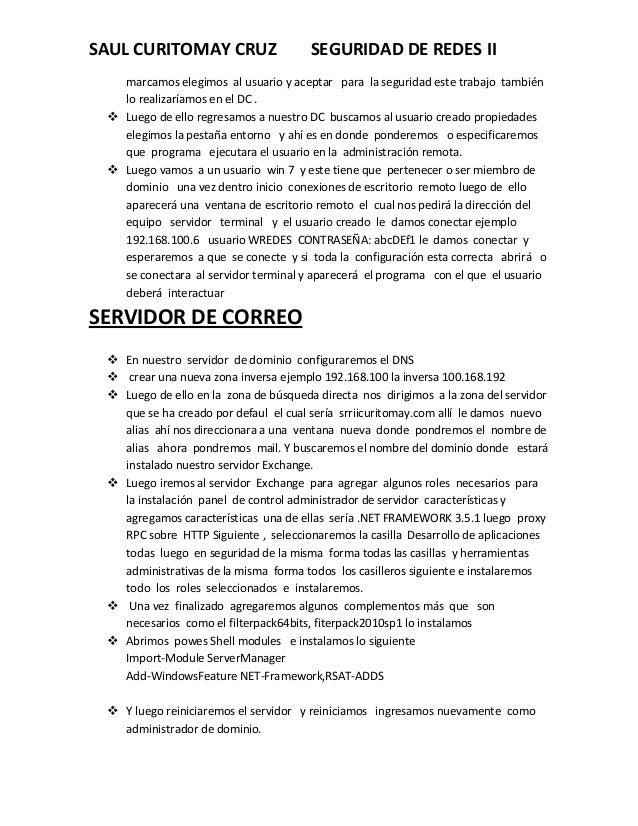 SAUL CURITOMAY CRUZ  SEGURIDAD DE REDES II  marcamos elegimos al usuario y aceptar para la seguridad este trabajo también ...