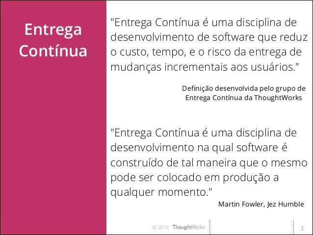 Implementando Entrega Contínua - Marco Valtas Slide 2
