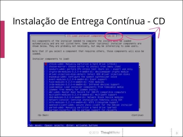 Implementando Entrega Contínua - Marco Valtas Slide 3