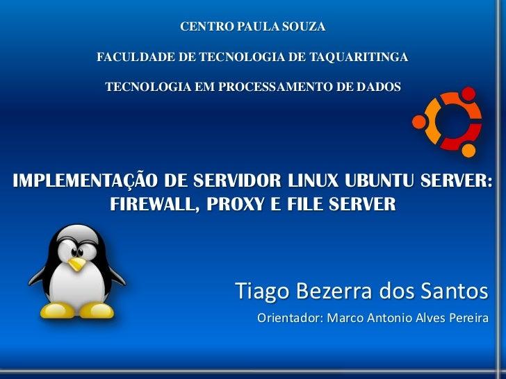CENTRO PAULA SOUZA        FACULDADE DE TECNOLOGIA DE TAQUARITINGA         TECNOLOGIA EM PROCESSAMENTO DE DADOSIMPLEMENTAÇÃ...