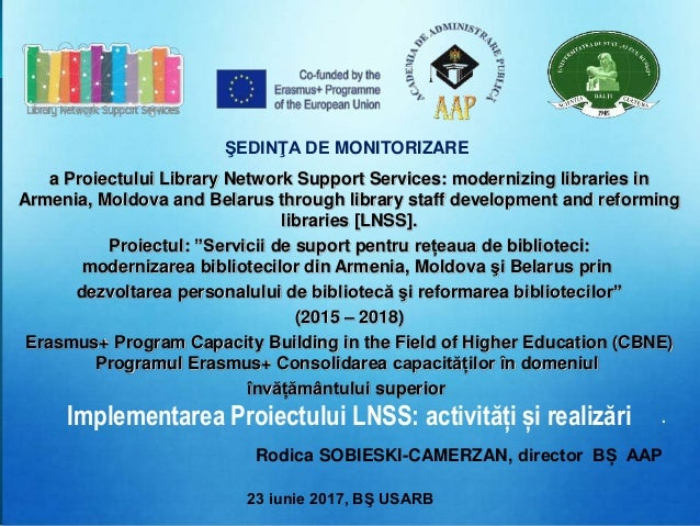 a Proiectului Library Network Support Services: modernizing libraries in Armenia, Moldova and Belarus through library staf...