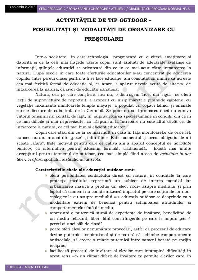 13.noiembrie.2013 CERC PEDAGOGIC / ZONA SFÂNTU GHEORGHE / ATELIER 1 / GRĂDINIŢA CU PROGRAM NORMAL NR.6  ACTIVITĂŢILE DE TI...