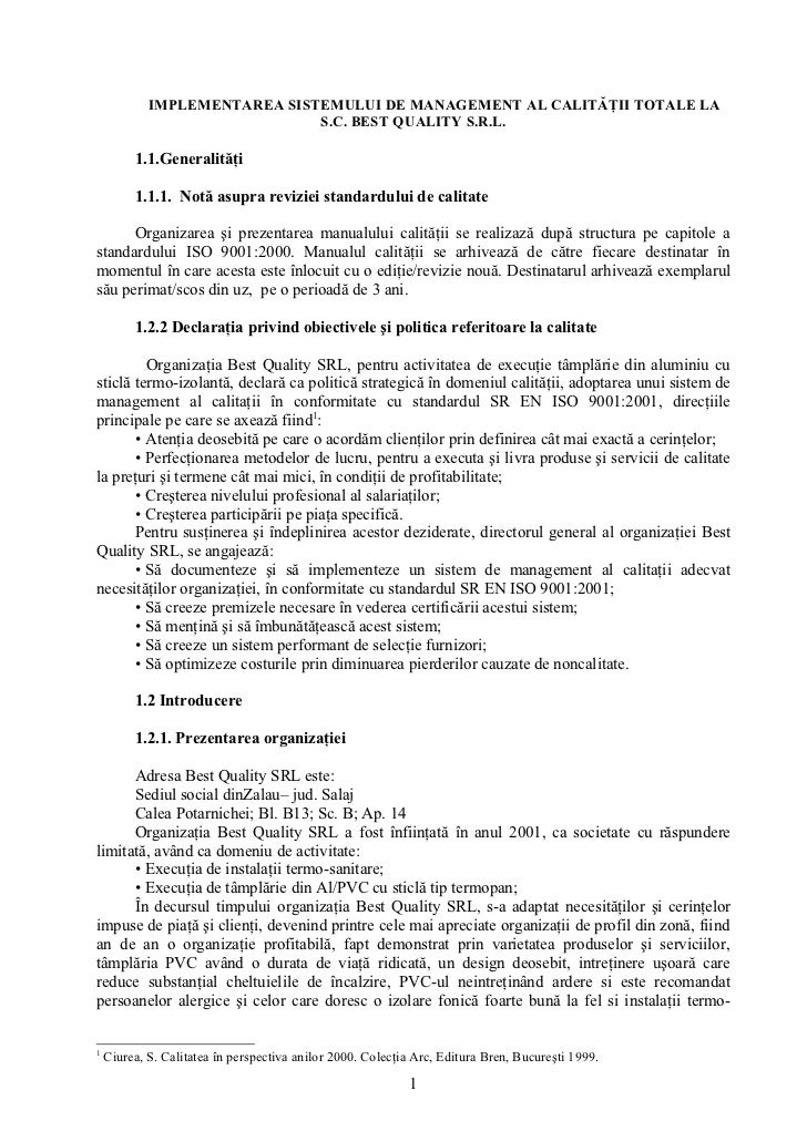 IMPLEMENTAREA SISTEMULUI DE MANAGEMENT AL CALITĂŢII TOTALE LA                               S.C. BEST QUALITY S.R.L.      ...