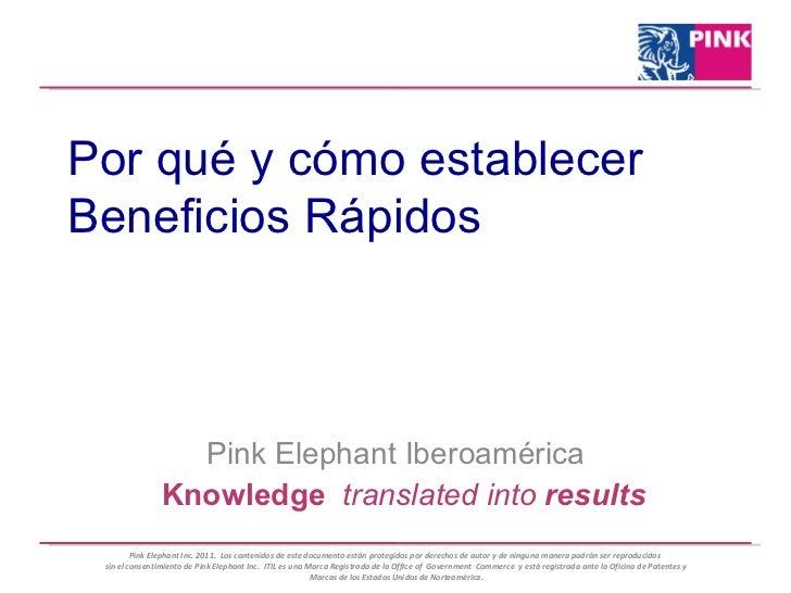 Pink Elephant Iberoamérica Por qué y cómo establecer Beneficios Rápidos