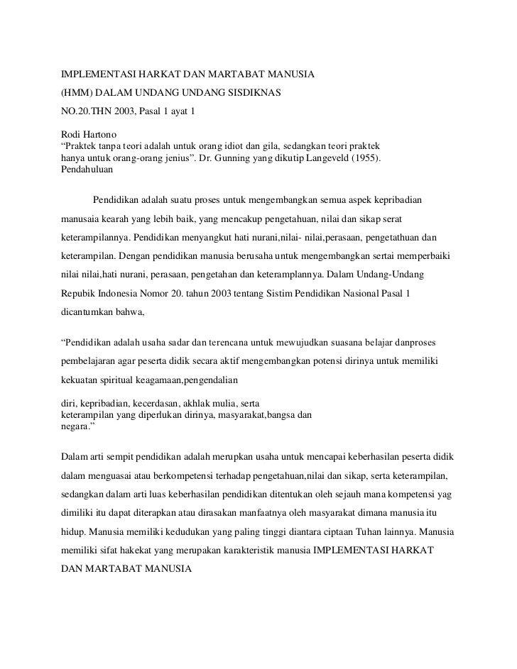 IMPLEMENTASI HARKAT DAN MARTABAT MANUSIA(HMM) DALAM UNDANG UNDANG SISDIKNASNO.20.THN 2003, Pasal 1 ayat 1<br />Rodi Harton...