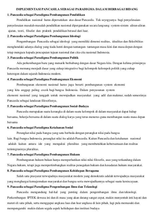 IMPLEMENTASI PANCASILA SEBAGAI PARADIGMA DALAM BERBAGAI BIDANG 1. Pancasila sebagai Paradigma Pembangunan Pendidikan Pendi...