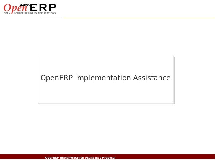 OpenERP Implementation AssistanceNom du fichier – à compléter                      OpenERP Implementation Assistance Propo...
