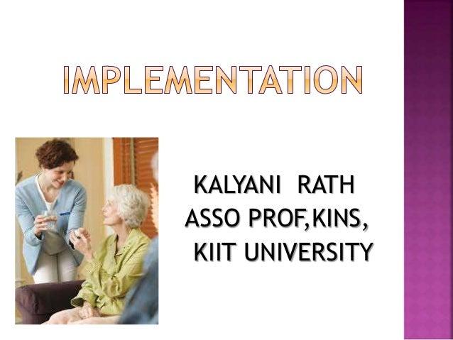 KALYANI RATH ASSO PROF,KINS, KIIT UNIVERSITY