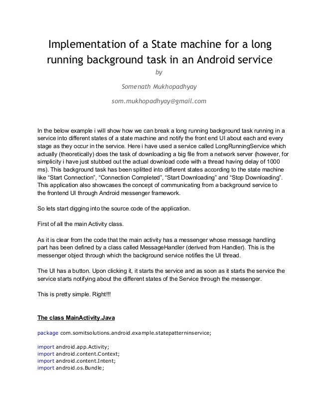 Implementation of a State machine for a long running background task in an Android service by Somenath Mukhopadhyay som.mu...