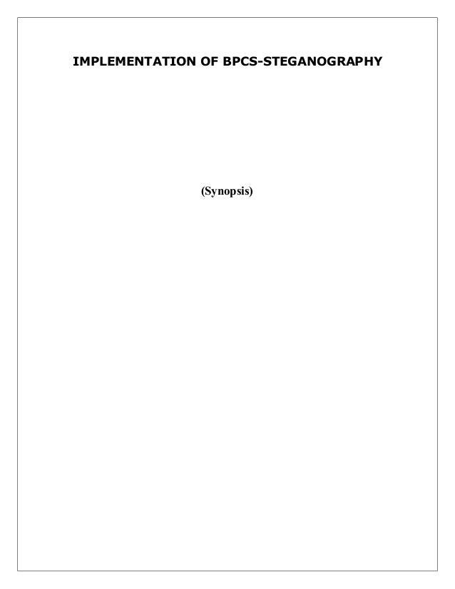 IMPLEMENTATION OF BPCS-STEGANOGRAPHY  (Synopsis)