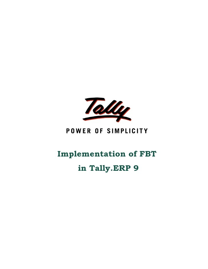 Implementation of FBT     in Tally.ERP 9