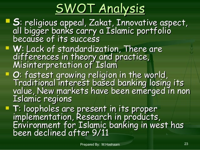 swot analysis on dubai islamic bank Namely, dubai, abu dhabi, sharjah, fujairah, ras al-khaimah, umm al-quwain  swot analysis strengths the uae has one of the most  doing business in the uae opportunities oil prices are expected to stay high (by historical standards) over the near future.