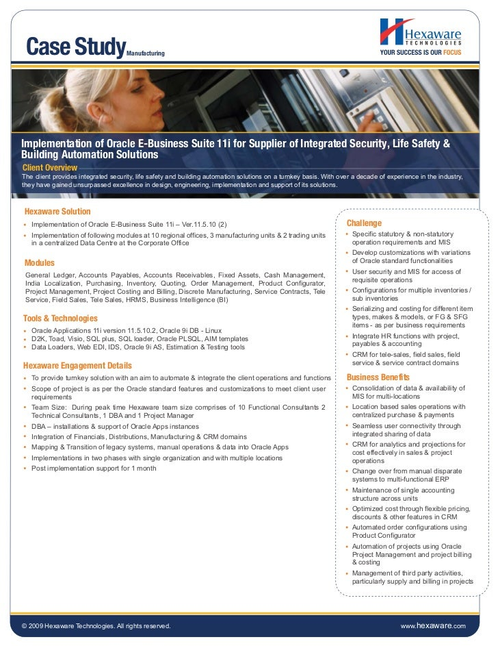 Case Study                          ManufacturingImplementation of Oracle E-Business Suite 11i for Supplier of Integrated ...