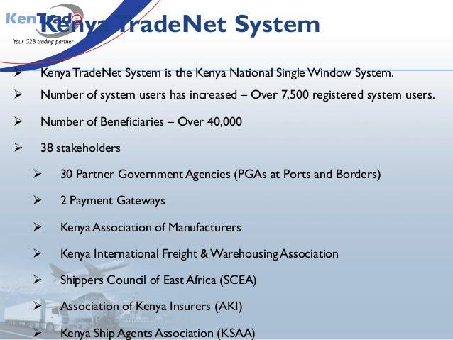 KenyaTradeNet System  KenyaTradeNet System is the Kenya National SingleWindow System.  Number of system users has increa...