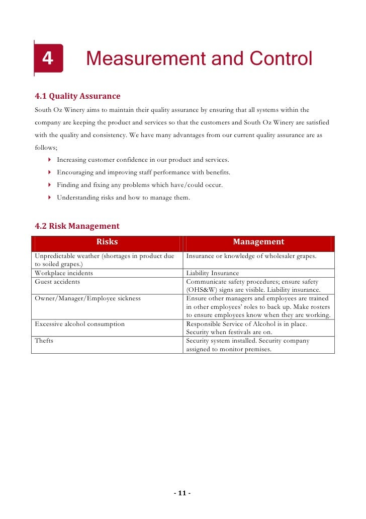 Measurement and Control 4.1 Quality Assurance South Oz Winery aims to maintain their quality assurance by ensuring that al...