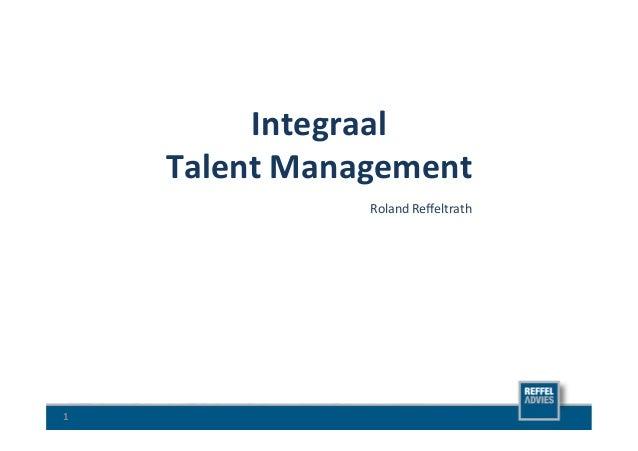 Integraal          Talent Management                                             Roland Reffeltrath  1
