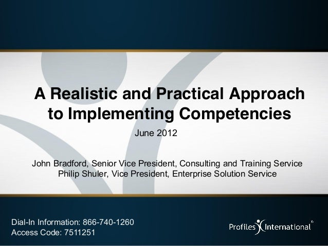 A Realistic and Practical Approach      to Implementing Competencies                                    June 2012     John...