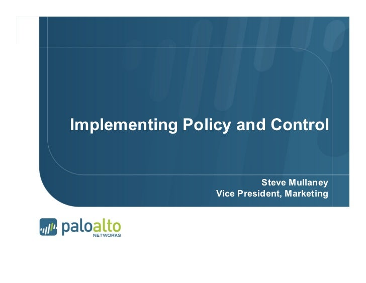 Implementing Policy and Control                                                                                  Steve Mul...