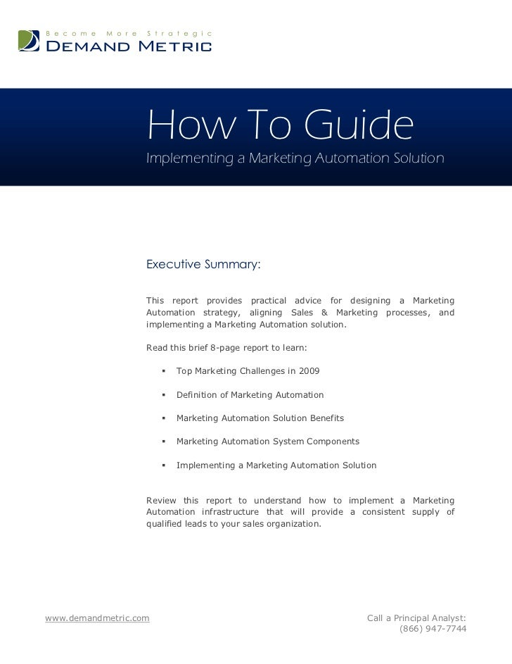 How To Guide                   Implementing a Marketing Automation Solution                   Executive Summary:          ...
