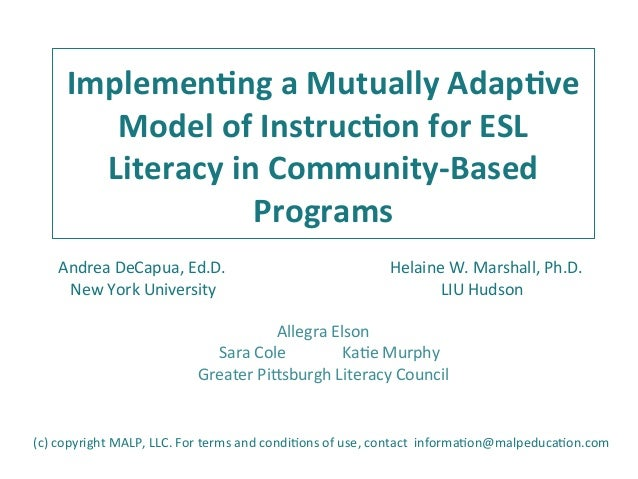 Implemen(ng  a  Mutually  Adap(ve   Model  of  Instruc(on  for  ESL   Literacy  in  Community-‐Ba...