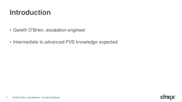 Implementing and Troubleshooting PVS Slide 2