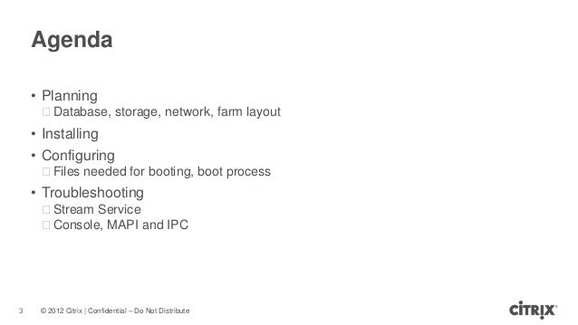 Implementing and Troubleshooting PVS Slide 3