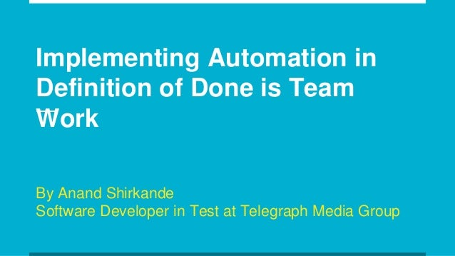 Implementing automation in definition of done is team effort for Define home automation