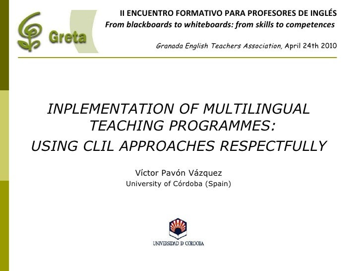 II ENCUENTRO FORMATIVO PARA PROFESORES DE INGLÉS From blackboards to whiteboards: from skills to competences   Granada Eng...