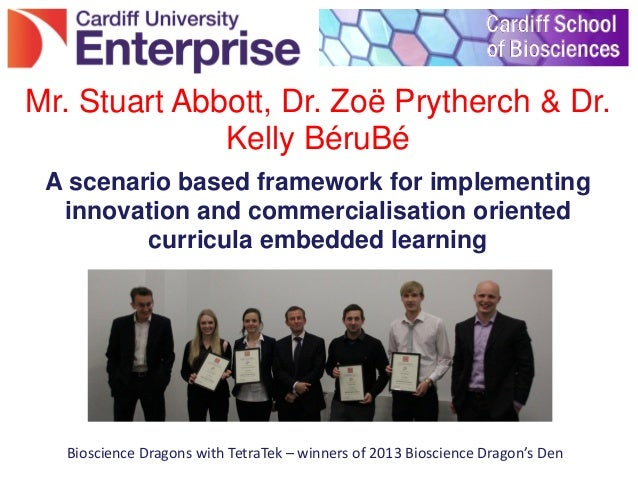 A scenario based framework for implementing innovation and commercialisation oriented curricula embedded learning Mr. Stua...