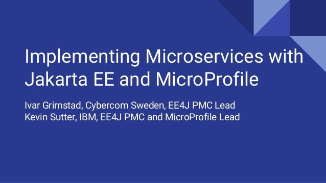 Implementing Microservices with Jakarta EE and MicroProfile